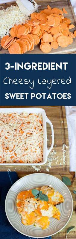 3-Ingredient Cheesy Layered Sweet Potatoes